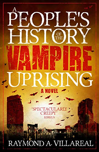 A People's History of the Vampire Uprising -