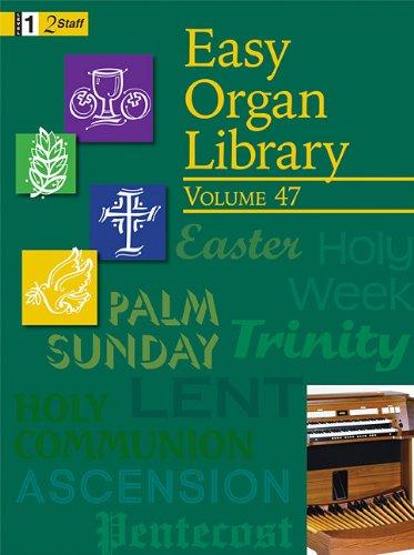 Easy Organ Library, Vol. 47 pdf