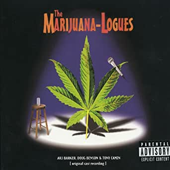 Anti Pot Ads Explicit By The Marijuana Logues On Amazon Music Amazon Com