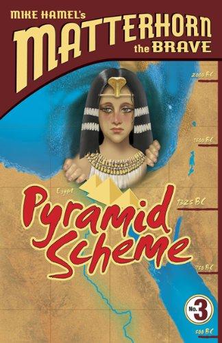 Pyramid Scheme (Matterhorn the Brave Series #3) PDF