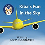 Kiba's Fun in the Sky (Kiba Tales)