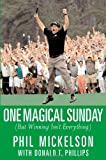 img - for One Magical Sunday: (But Winning Isn't Everything) book / textbook / text book