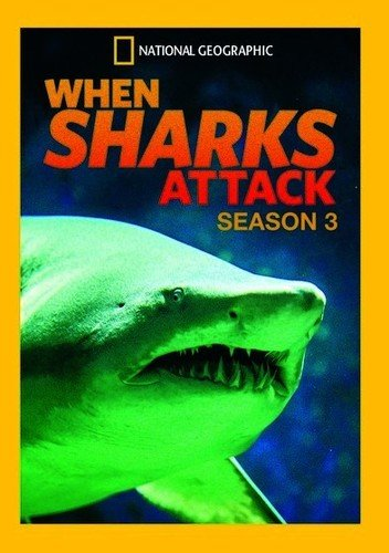 (When Sharks Attack Season 3)
