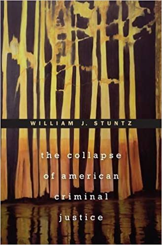 The Collapse of American Criminal Justice by William J. Stuntz (4-Oct-2013)