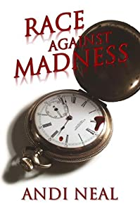 Race Against Madness by Andi Neal ebook deal