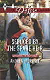 Seduced by the Spare Heir (Dynasties: The Montoros)