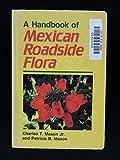 A Handbook of Mexican Roadside Flora