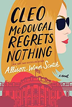 Cleo McDougal Regrets Nothing: A Novel