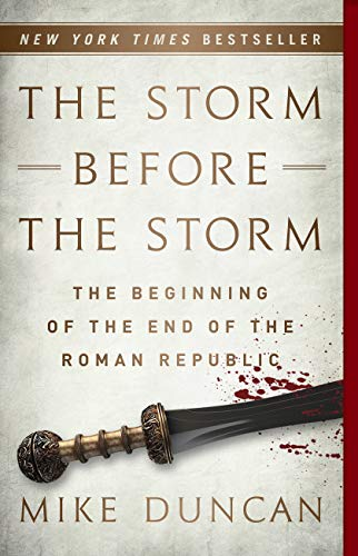 The Storm Before the Storm: The Beginning of the End of the Roman Republic (Name The First Battle Of The Civil War)