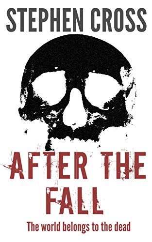 After the Fall: Book 2 of The Fall Series by [Cross, Stephen]