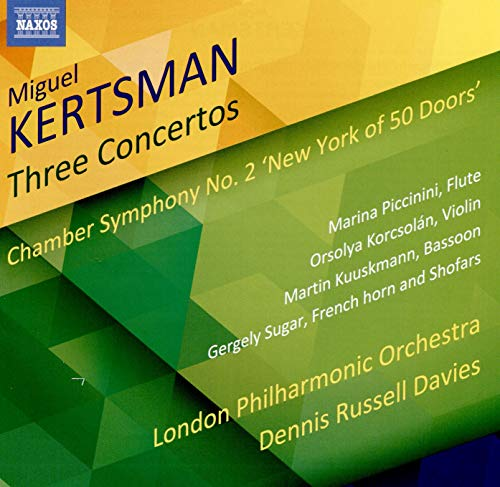 Kertsman: 3 Concertos; Chamber Symphony No. 2