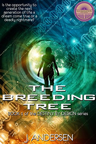 The Breeding Tree (Destiny by Design Book 1) by [Andersen, J.]