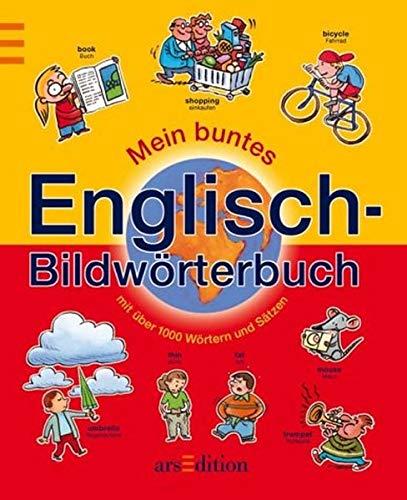 Mein buntes Englisch- Bildwörterbuch.