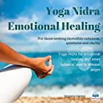 Emotional Healing: Yoga Nidra | Virginia Harton