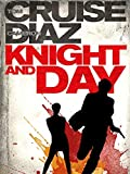 Knight and Day Extended Version