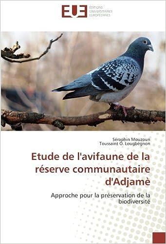 Ebook zip télécharger Etude de l'avifaune de la réserve communautaire d'Adjamè: Approche pour la préservation de la biodiversité PDF ePub MOBI 3841674941