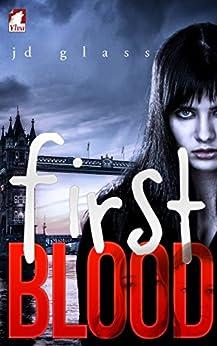 First Blood (Punk Series Book 2) by [Glass, JD]