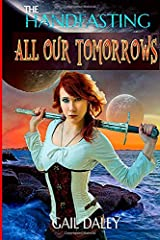 All Our Tomorrows: The Handfasting Vol 3 Paperback