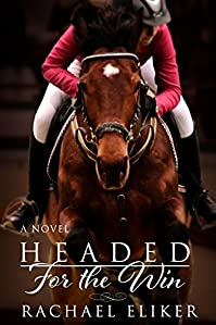 Headed For The Win by Rachael Eliker ebook deal