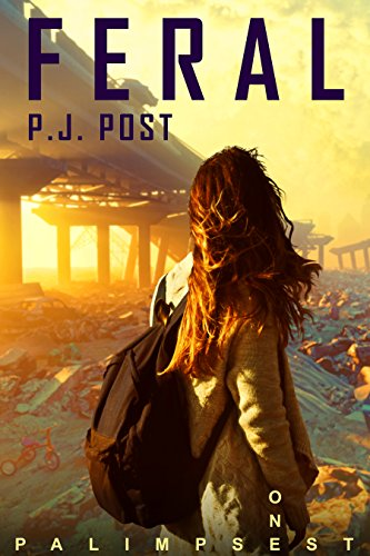 Image result for Feral: Palimpsest, Book 1
