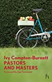 Pastors and Masters, Ivy Compton-Burnett, 1843914530