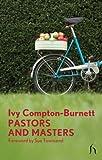 Pastors and Masters, Ivy Compton-Burnett, 1843914530