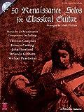 50 Renaissance Solos for Classical Guitar, Mark Phillips, 1575608359