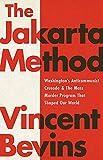 The Jakarta Method: Washington's Anticommunist