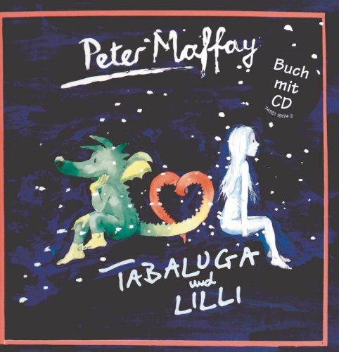 Tabaluga und Lilli/CD mit Buch