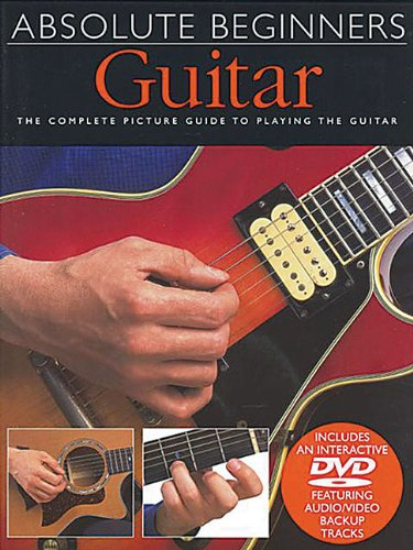 Absolute Beginners - Guitar: Book/DVD Pack pdf epub