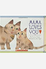 Mama Loves You Hardcover