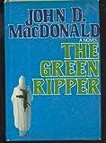 The Green Ripper, John D. MacDonald, 0397013620