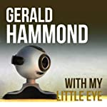 With My Little Eye | Gerald Hammond