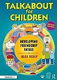 Talkabout for Children 3: Developing Friendship Skills