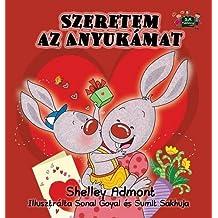 I Love My Mom: Hungarian Edition