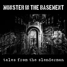 Tales from the Slenderman
