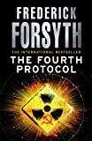 Front cover for the book The Fourth Protocol by Frederick Forsyth