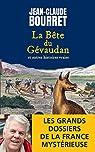 La Bête du Gévaudan: Les grands dossiers de la France mystérieuse par Bourret