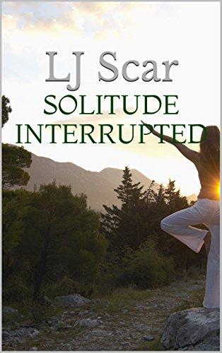 Solitude Interrupted LJ Scar ebook