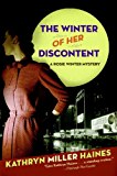 The Winter of Her Discontent: A Rosie Winter Mystery (Rosie Winter Mysteries Book 2)