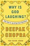 Why Is God Laughing?, Deepak Chopra, 0307408892