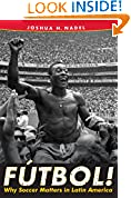#8: Fútbol!: Why Soccer Matters in Latin America