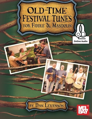 Old-Time Festival Tunes for Fiddle & - Time Country Mandolin Old