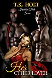 Her Other Lover (Hidden Truths Series)