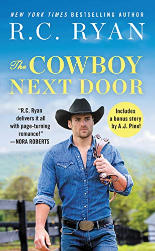 The Cowboy Next Door: Includes a bonus novella