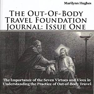 The Out-of-Body Travel Foundation Journal: Issue One Periodical