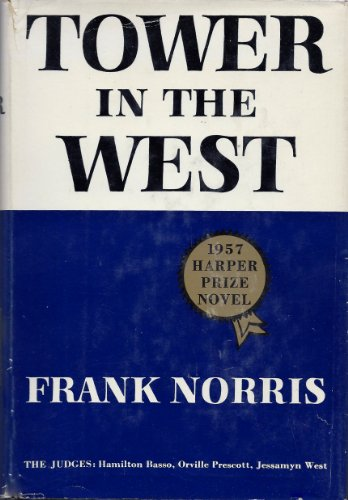 Tower In The West by Frank Norris