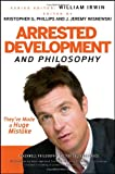 Arrested Development and Philosophy: They've Made a Huge Mistake