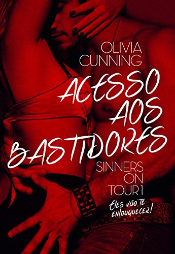 Acesso aos Bastidores. The Sinners on Tour #1