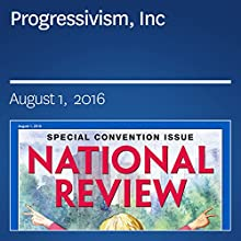 Progressivism, Inc Periodical by Victor Davis Hanson Narrated by Mark Ashby
